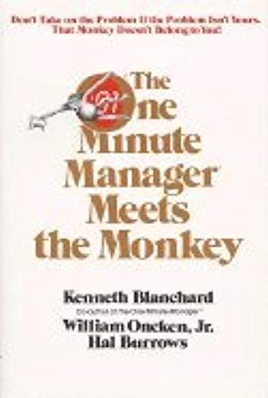 [1991 PAPERBACK] The One Minute Manager Meets the Monkey [1991 PAPERBACK] Cover