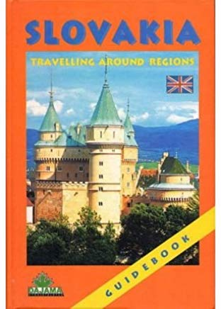 [Slovakia: Travelling Around Regions] (By: Peter Augustini) [published: June, 2003] Cover