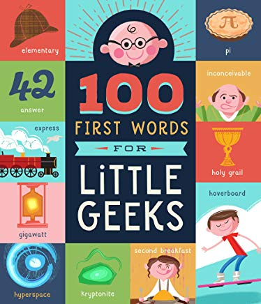 100 First Words for Little Geeks Cover
