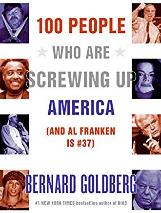100 People Who Are Screwing Up America (And Al Franken Is #37) Cover