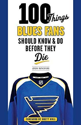 100 Things Blues Fans Should Know & Do Before They Die (100 Things...Fans Should Know) Cover
