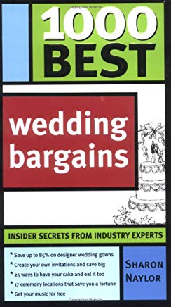 1000 Best Wedding Bargains: Insider Secrets from Industry Experts! Cover