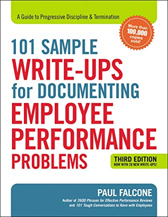 101 Sample Write-Ups for Documenting Employee Performance Problems: A Guide to Progressive Discipline & Termination Cover