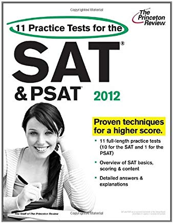 11 Practice Tests for the SAT and PSAT, 2012 Edition (College Test Preparation) Cover