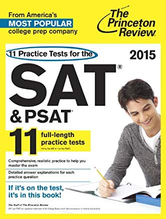 11 Practice Tests for the SAT and PSAT, 2015 Edition (College Test Preparation) Cover