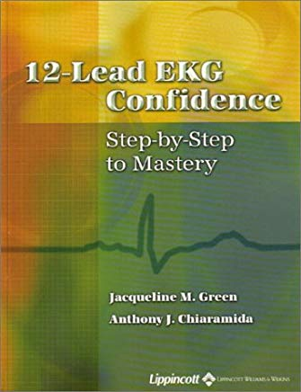 12-Lead EKG Confidence: Step-by-Step to Mastery Cover