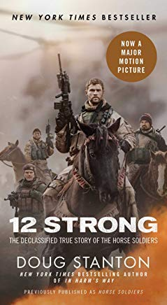 12 Strong: The Declassified True Story of the Horse Soldiers Cover