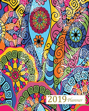 2019 Planner: A Year - 365 Daily - 52 Week-Daily Weekly Monthly Planner Calendar, Journal Planner and Notebook, Agenda Schedule Organizer, Appointment ... Designs (January 2019 to December 2019) Cover