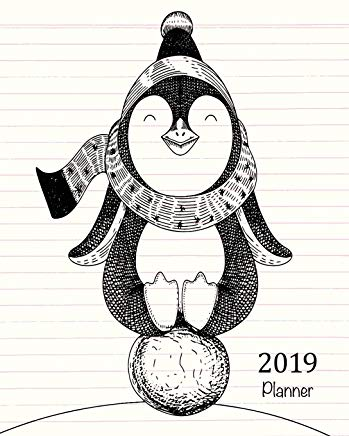 2019 Planner: A Year - 365 Daily - 52 Week-Daily Weekly Monthly Planner Calendar, Journal Planner and Notebook, Agenda Schedule Organizer, Appointment ... Penguin (January 2019 to December 2019) Cover