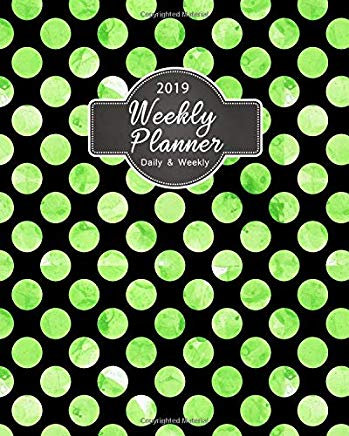 2019 Weekly Planner Daily And Weekly: 2019 8 x 10 Inches Polka Dot Watercolor Design   Monthly Daily Planner Calendar Schedule   Organizer Journal For Girls green Cover