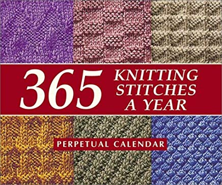 365 Knitting Stitches a Year: Perpetual Calendar Cover