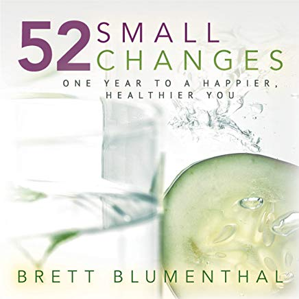 52 Small Changes: One Year to a Happier, Healthier You Cover