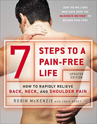 7 Steps to a Pain-Free Life: How to Rapidly Relieve Back, Neck, and Shoulder Pain Cover
