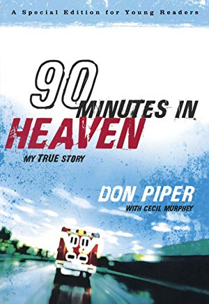 90 Minutes in Heaven: My True Story (A Special Edition for Young Readers) Cover