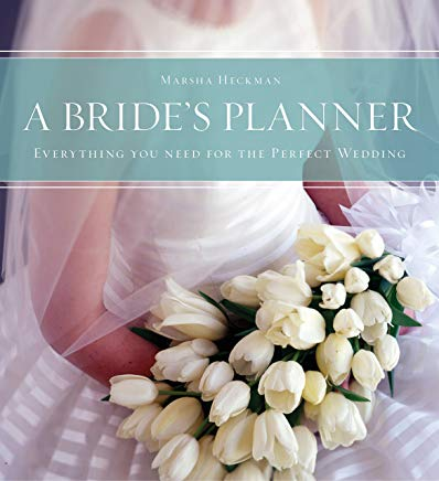A Bride's Planner: Organizer, Journal, Keepsake for the Year of the Wedding Cover