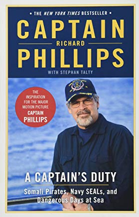 A Captain's Duty: Somali Pirates, Navy SEALs, and Dangerous Days at Sea Cover