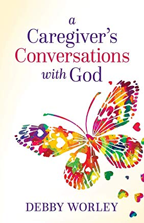 A Caregiver's Conversations with God Cover