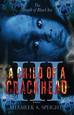 A Child OF A CrackHead III Cover