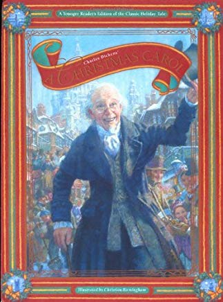 A Christmas Carol: A Young Reader's Edition of the Classic Holiday Tale Cover