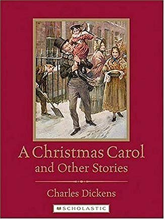 A Christmas Carol And Other Stories (Scholastic Classics) Cover