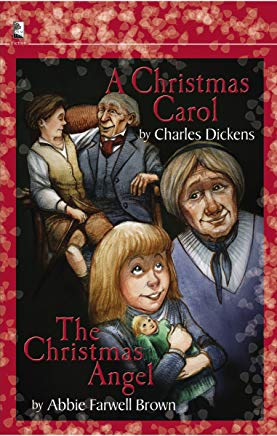 A Christmas Carol and the Christmas Angel: In Prose; A Ghost Story of Christmas Cover