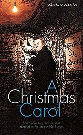 A Christmas Carol: In many scenes and several songs (Absolute Classics) Cover