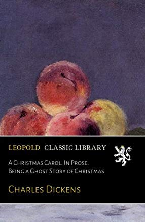 A Christmas Carol. In Prose. Being a Ghost Story of Christmas (German Edition) Cover