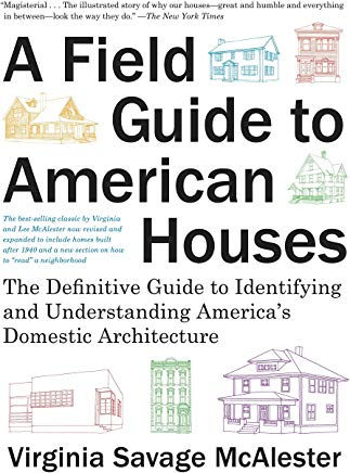 A Field Guide to American Houses (Revised): The Definitive Guide to Identifying and Understanding America's Domestic Architecture Cover