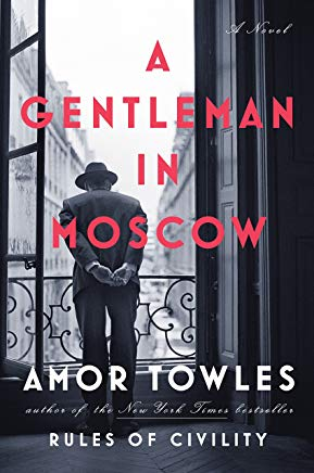 A Gentleman in Moscow: A Novel Cover