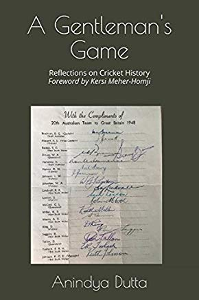 A Gentleman's Game: Reflections on Cricket History Cover
