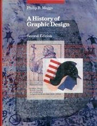 A History of Graphic Design by Philip B. Meggs (1992-03-01) Cover