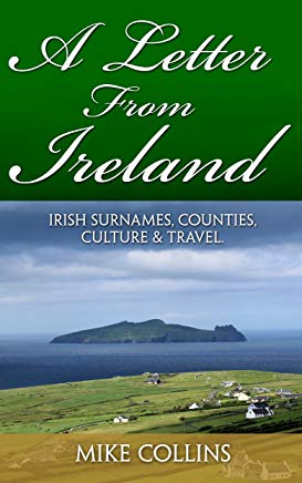A Letter from Ireland: Irish Surnames, Counties, Culture and Travel. Cover
