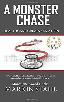 a Monster Chase: Health Care Criminalization Cover