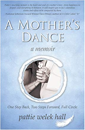 A Mother's Dance: One Step Back---Two Steps Forward, Full Circle Cover