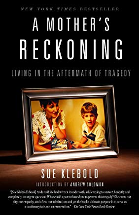 A Mother's Reckoning: Living in the Aftermath of Tragedy Cover