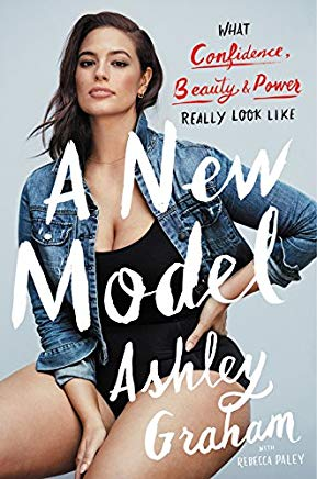 A New Model: What Confidence, Beauty, and Power Really Look Like Cover