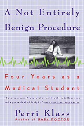 A Not Entirely Benign Procedure: Four Years As A Medical Student Cover