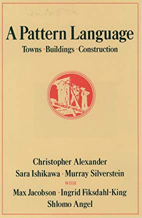A Pattern Language: Towns, Buildings, Construction (Center for Environmental Structure Series) Cover
