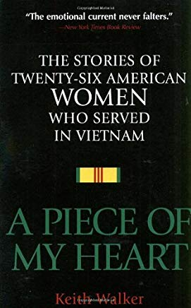 A Piece of My Heart: The Stories of 26 American Women Who Served in Vietnam Cover