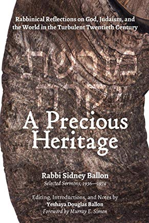 A Precious Heritage: Rabbinical Reflections on God, Judaism, and the World in the Turbulent Twentieth Century Cover