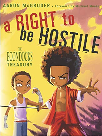 A Right to Be Hostile: The Boondocks Treasury Cover