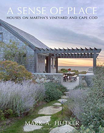 A Sense of Place: Houses on Martha's Vineyard and Cape Cod Cover