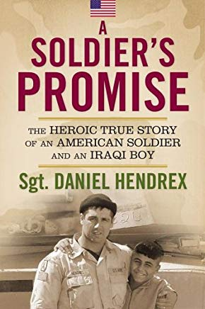 A Soldier's Promise: The Heroic True Story of an American Soldier and an Iraqi Boy Cover