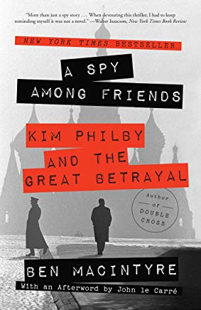 A Spy Among Friends: Kim Philby and the Great Betrayal Cover
