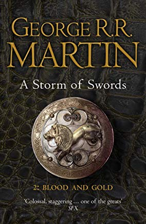 A Storm of Swords: Blood and Gold: Book 3 Part 2 of a Song of Ice and Fire Cover