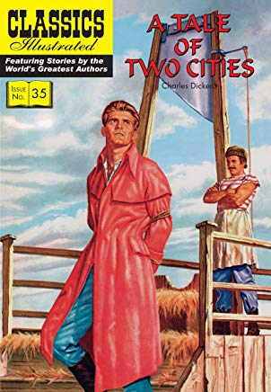 A Tale of Two Cities: Classics Illustrated Cover
