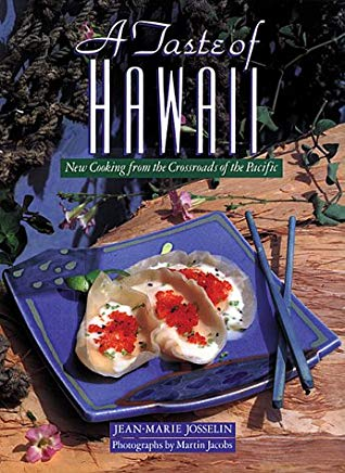 A Taste of Hawaii: New Cooking from the Crossroads of the Pacific Cover