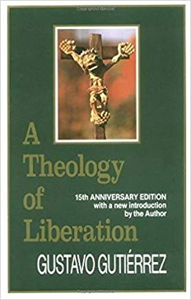 A Theology of Liberation: History, Politics, and Salvation (15th Anniversary Edition with New Introduction by Author) Cover