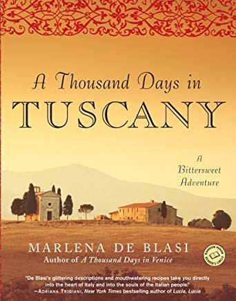 A Thousand Days in Tuscany: A Bittersweet Adventure Cover