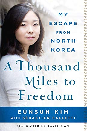 A Thousand Miles to Freedom: My Escape from North Korea Cover